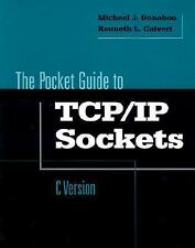 Pocket Guide to TCPIP Sockets (C Version) (The Morgan Kaufmann Practic-ExLibrary