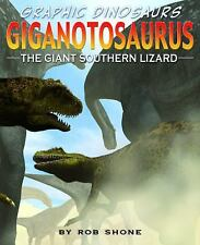 Giganotosaurus: The Giant Southern Lizard-ExLibrary