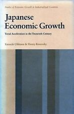 Japanese Economic Growth : Trend Acceleration in the Twentieth Century by...