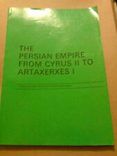 The Persian Empire From Cyrus II to Artaxerxes I ISBN