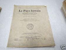 LE PAYS LORRAIN 1934 N° 1 Le roi Charles X à la cristallerie de Baccarat *