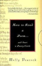 How to Read a Poem : And Start a Poetry Circle by Molly Peacock (2000 PB) AA570