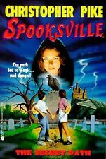 The Secret Path (Spooksville) by Pike, Christopher
