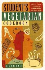 Student's Vegetarian Cookbook: Quick, Easy, Cheap, and Tasty Vegetarian Recipes