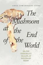 The Mushroom at the End of the World : On the Possibility of Life in...