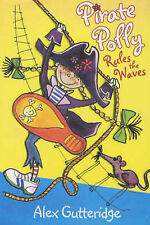Pirate Polly Rules the Waves, Alex Gutteridge