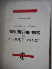 DIOP M.  contribution à l'étude des problèmes politiques en Afrique  noire