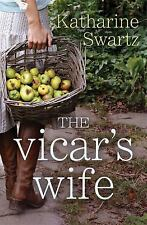 The Vicar's Wife by Katharine Swartz (2013, Paperback, New Edition)