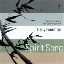 Spirit Song: The Vocal Music of Harry Freedman, New Music