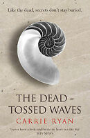 The Dead-Tossed Waves, Carrie Ryan, Very Good