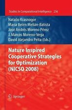Nature Inspired Cooperative Strategies for Optimization (NICSO 2008) (Studies in