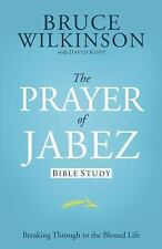 The Prayer of Jabez: Bible Study Wilkinson, Bruce Paperback