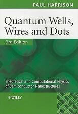 Quantum Wells, Wires and Dots : Theoretical and Computational Physics of...