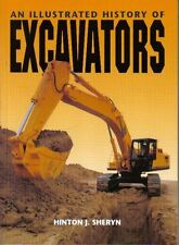 Excavators Illustrated History Single Bucket Cable Type, Hydraulic & Continuous