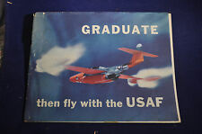 1953 Graduate Then Fly with the USAF