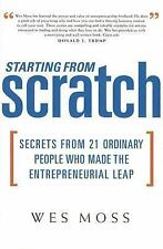 STARTING FROM SCRATCH Wes Moss Hardcover Book DJ First Editiion Entrepreneurship