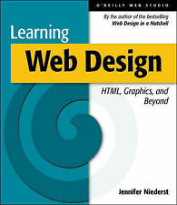 Learning Web Design: HTML, Graphics, and Animation: A Beginner's Guide to HTML,