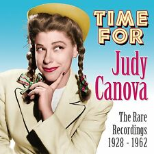 JUDY CANOVA, TIME FOR (RARE RECORDINGS 1928-1962), 27 TRACK CD FROM 2014, (MINT)