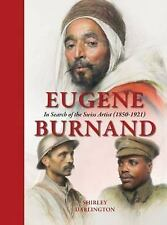 Eugene Burnand : In Search of the Swiss Artist (1850-1921) by Shirley...