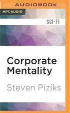 Corporate Mentality by Steven Piziks (2016, MP3 CD, Unabridged)