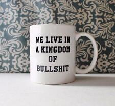 We Live in a Kingdom of Bullshit Mr. Robot inspired Coffee Mug gift Cup tv show