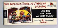 Huit mois dans l'enfer des hauts de pages Conrad et Yann Ed.Bidouille EO 1981