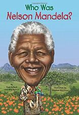 Who Was Nelson Mandela? (pb) World Leaders,Civil Rights by Pamela D. Pollack NEW