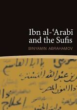 Ibn al-'Arabi and the Sufis, Abrahamov, Binyamin, New Books