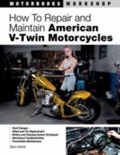 How to Repair and Maintain American V-Twin Motorcycles (Motorbooks Wor-ExLibrary