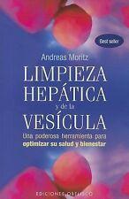 Limpieza Hepática y de la Vesícula Vol. 2 by Andreas Moritz and ANDREAS...