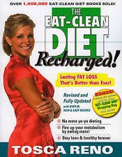 The Eat-Clean Diet Recharged!: Lasting Fat Loss That's Better than-ExLibrary