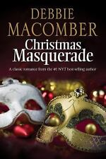 Christmas Masquerade by Debbie Macomber (2016, Hardcover, New Edition)