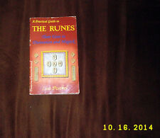 A Practical Guide To The Runes by Lisa Peschel {1993, Paperback}