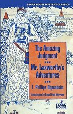The Amazing Judgment / Mr. Laxworthy's Adventures by E. Phillips Oppenheim (2...