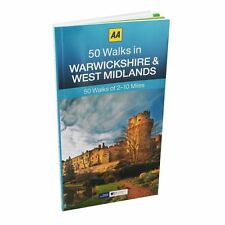 AA __ 50 WALKS IN WARWICKSHIRE & WEST MIDLANDS __ BRAND NEW _ 2017__ FREEPOST UK