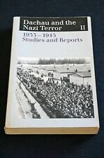Benz & Distel - Dachau and the Nazi Terror II: 1933-1945 Studies and Reports