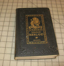 """1922 """"JOURNEYS THROUGH BOOKLAND"""" By Charles H. Sylvester BELLOWS-REEVE HC Book"""