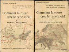 DEMOLINS : Comment la route crée le type social. 2 volumes Didot 1927 CARTES