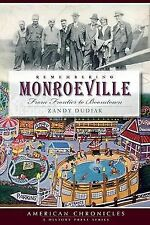 Remembering Monroeville (PA): From Frontier to Boomtown (American Chronicles), Z