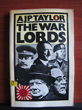 The War Lords - of World War 2 WWII - by A J P Taylor 1979 Paperback
