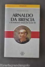 Religione Biografie Arnaldo da Brescia Rivoluzione Romana De Castro Milano 1989