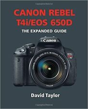 NEW Canon Rebel T4i 650D Expanded Guide: Ammonite Camera Book/Extended Manual