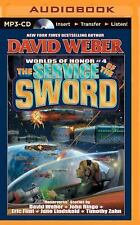 Worlds of Honor: The Service of the Sword 4 by Victor Mitchell, John Ringo,...
