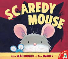 SCAREDY MOUSE Childrens Reading Picture Story Book Alan MacDonald 2002 ed NEW