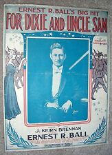 1916 FOR DIXIE AND UNCLE SAM Sheet Music WW1 by ERNEST BALL, J. K. Brennan