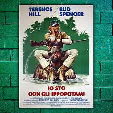 Manifesto Originale Io Sto Con Gli Ippopotami 100x140- Bud Spencer,Terence Hill