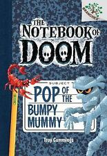 The Notebook of Doom #6: Pop of the Bumpy Mummy (A Branches Book) - Library Edit