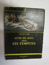"""Erling Tambs """"Lune de Miel sous les Tempêtes"""" /Bibliothèque de la Mer 1953"""