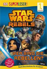 Fachbuch Star Wars™ Rebels™ Wer sind die Rebellen?, Superleser, Lesestufe 1 NEU