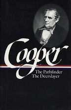 Cooper : The Pathfinder - The Deerslayer by James Cooper and James Fenimore...